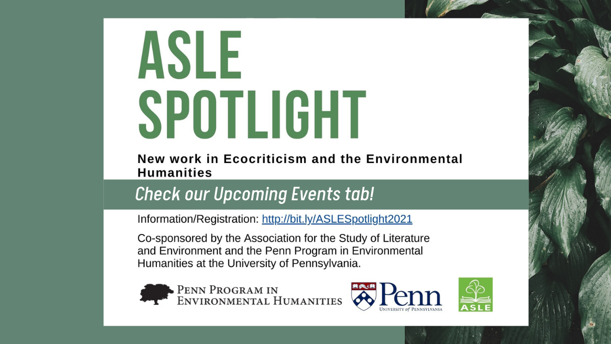 "text that says ""ASLE Spotlight"": check our upcoming events tab"