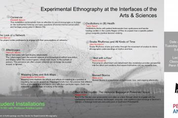 Student Installation: Experimental Ethnography at the Interfaces of the Arts & Sciences
